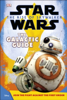 Star Wars The Rise of Skywalker The Galactic Guide, Hardback Book
