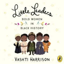 Little Leaders: Bold Women in Black History, eAudiobook MP3 eaudioBook