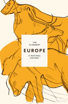 Europe : The First 100 Million Years, Hardback Book