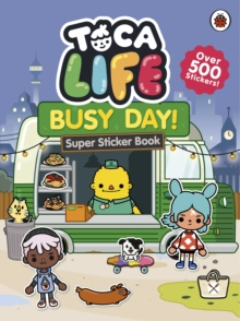 Toca Life: Busy Day! : Super Sticker Book, Paperback / softback Book
