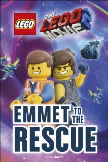THE LEGO (R) MOVIE 2 (TM) Emmet to the Rescue, Hardback Book