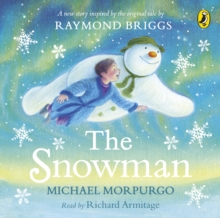The Snowman : Inspired by the original story by Raymond Briggs, eAudiobook MP3 eaudioBook