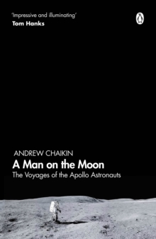 A Man on the Moon : The Voyages of the Apollo Astronauts, Paperback / softback Book