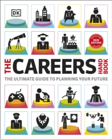 The Careers Handbook : The ultimate guide to planning your future, Paperback / softback Book