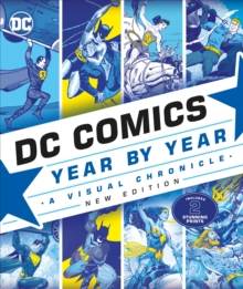DC Comics Year By Year New Edition : A Visual Chronicle, Hardback Book