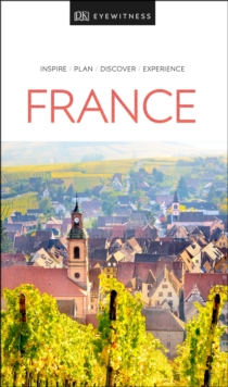 DK Eyewitness Travel Guide France, Paperback / softback Book