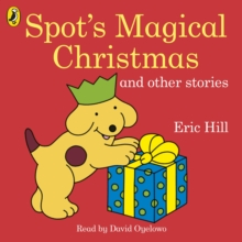 Spot's Magical Christmas and Other Stories, CD-Audio Book