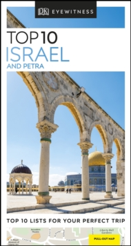 DK Eyewitness Top 10 Israel and Petra, Paperback / softback Book
