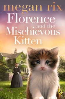 Florence and the Mischievous Kitten, Paperback / softback Book