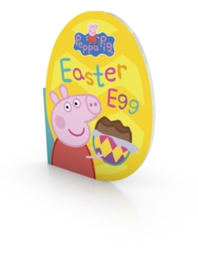 Peppa Pig: Easter Egg, Board book Book