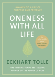 Oneness With All Life : Awaken to a life of purpose and presence with the Number One bestselling spiritual author, Hardback Book