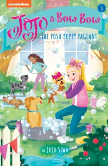 JoJo and BowBow: The Posh Puppy Pageant, Paperback / softback Book