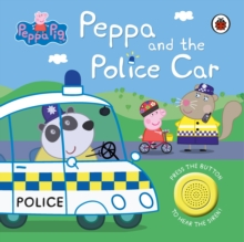 Peppa Pig: Police Car : Sound Book, Board book Book