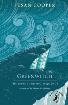 Greenwitch : The Dark is Rising sequence, Paperback / softback Book