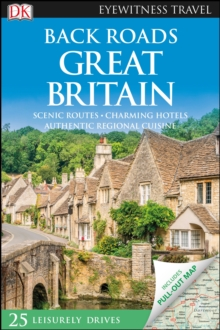 DK Eyewitness Back Roads Great Britain, Paperback / softback Book