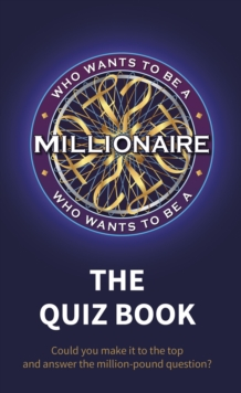 Who Wants to be a Millionaire - The Quiz Book, Hardback Book