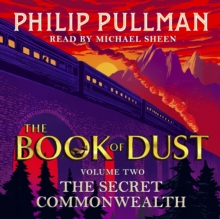 The Secret Commonwealth: The Book of Dust Volume Two, CD-Audio Book