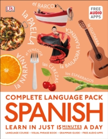 Complete Language Pack Spanish : Learn in just 15 minutes a day, Paperback / softback Book