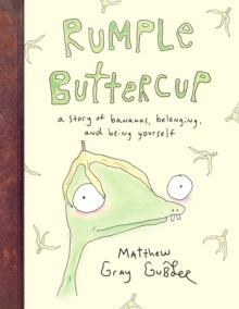 Rumple Buttercup: A story of bananas, belonging and being yourself, EPUB eBook