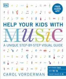 Help Your Kids With Music : A unique step-by-step visual guide, Paperback / softback Book