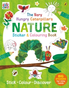 The Very Hungry Caterpillar's Nature Sticker and Colouring Book, Paperback / softback Book
