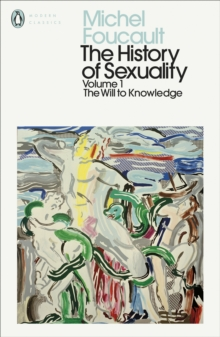 The History of Sexuality: 1 : The Will to Knowledge, Paperback / softback Book