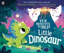 Ten Minutes to Bed: Little Dinosaur, Paperback / softback Book