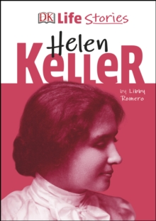 DK Life Stories Helen Keller, PDF eBook
