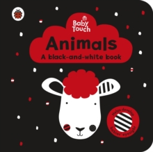 Baby Touch: Animals: a black-and-white book, Board book Book
