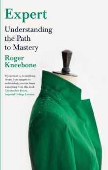 Expert : Understanding the Path to Mastery, Hardback Book