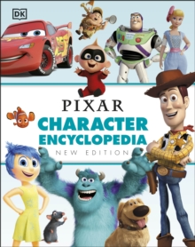 Disney Pixar Character Encyclopedia New Edition, Hardback Book