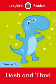 Dash and Thud - Ladybird Readers Starter Level 10, Paperback / softback Book