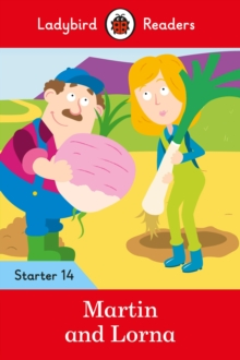 Martin and Lorna - Ladybird Readers Starter Level 14, Paperback / softback Book