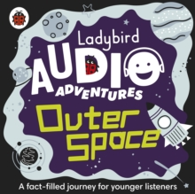 Outer Space : Ladybird Audio Adventures, eAudiobook MP3 eaudioBook