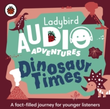 Dinosaur Times : Ladybird Audio Adventures, CD-Audio Book