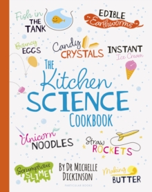 The Kitchen Science Cookbook, Hardback Book