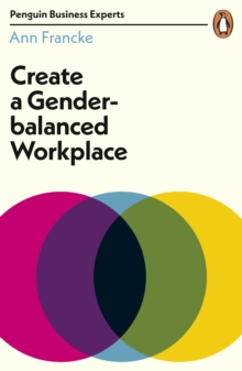 Create a Gender-Balanced Workplace, Paperback / softback Book