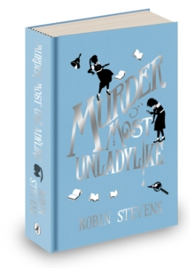 Murder Most Unladylike : Special Signed Hardback Edition, Hardback Book