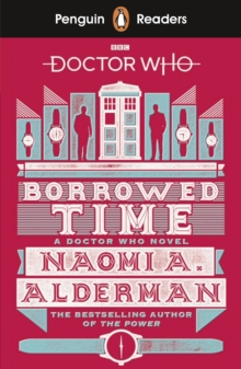 Penguin Readers Level 5: Doctor Who: Borrowed Time, Paperback / softback Book
