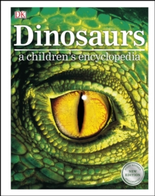Dinosaurs A Children's Encyclopedia, PDF eBook