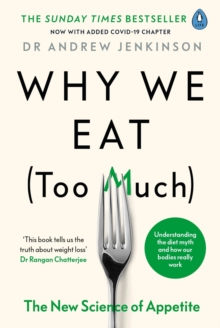 Why We Eat (Too Much) : The New Science of Appetite, EPUB eBook