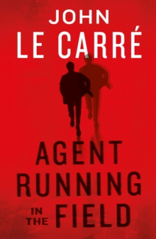 Agent Running in the Field, Hardback Book