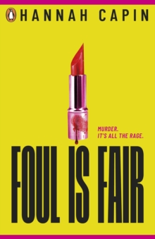 Foul is Fair : a razor-sharp revenge thriller for the #MeToo generation, EPUB eBook