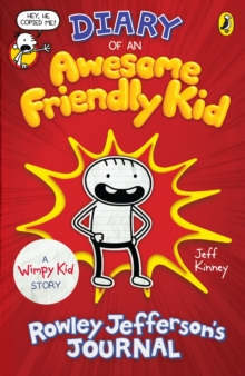 Diary of an Awesome Friendly Kid : Rowley Jefferson's Journal, Paperback / softback Book