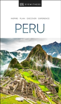 DK Eyewitness Travel Guide Peru, EPUB eBook