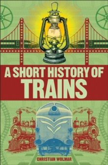 A Short History of Trains, PDF eBook