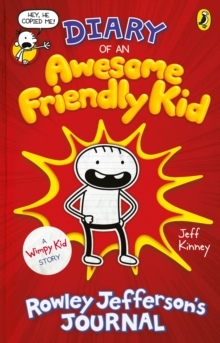 Diary of an Awesome Friendly Kid : Rowley Jefferson's Journal, EPUB eBook