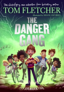 The Danger Gang, Hardback Book