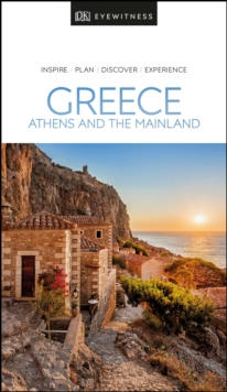 DK Eyewitness Greece, Athens and the Mainland, Paperback / softback Book