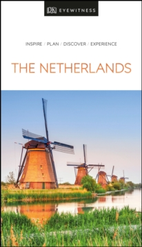 DK Eyewitness The Netherlands, Paperback / softback Book